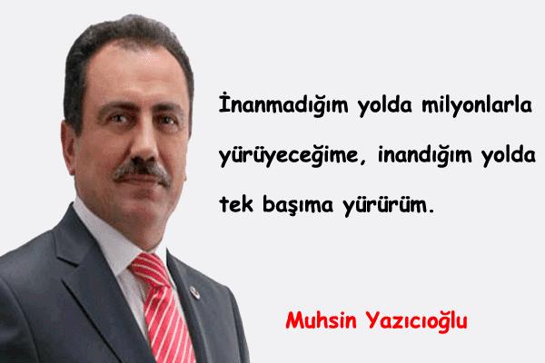 Muhsin Yazıcıoğlu Güzel Sözleri