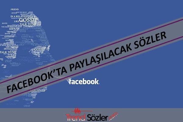Facebookta paylaşılacak anlamlı Sözler