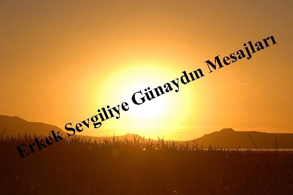 Erkek Sevgiliye Günaydın Mesajları