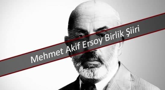Mehmet Akif Ersoy Birlik Şiiri